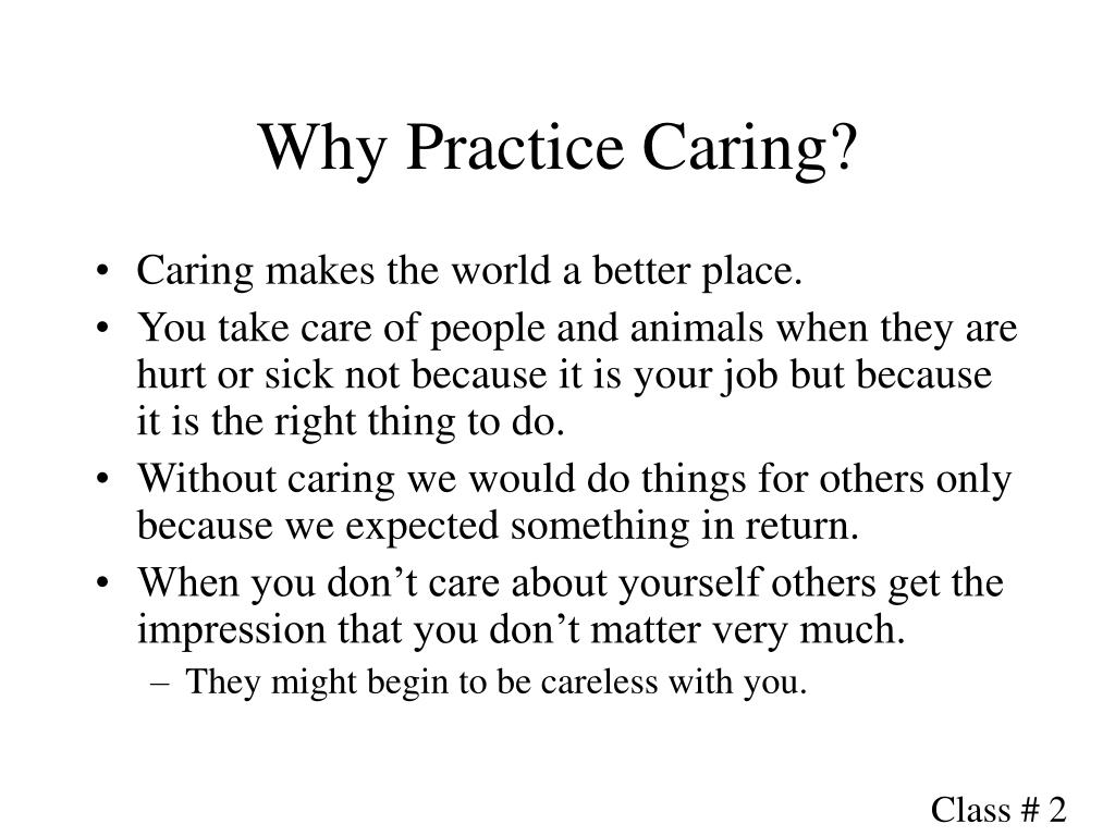 Why Practice Caring?