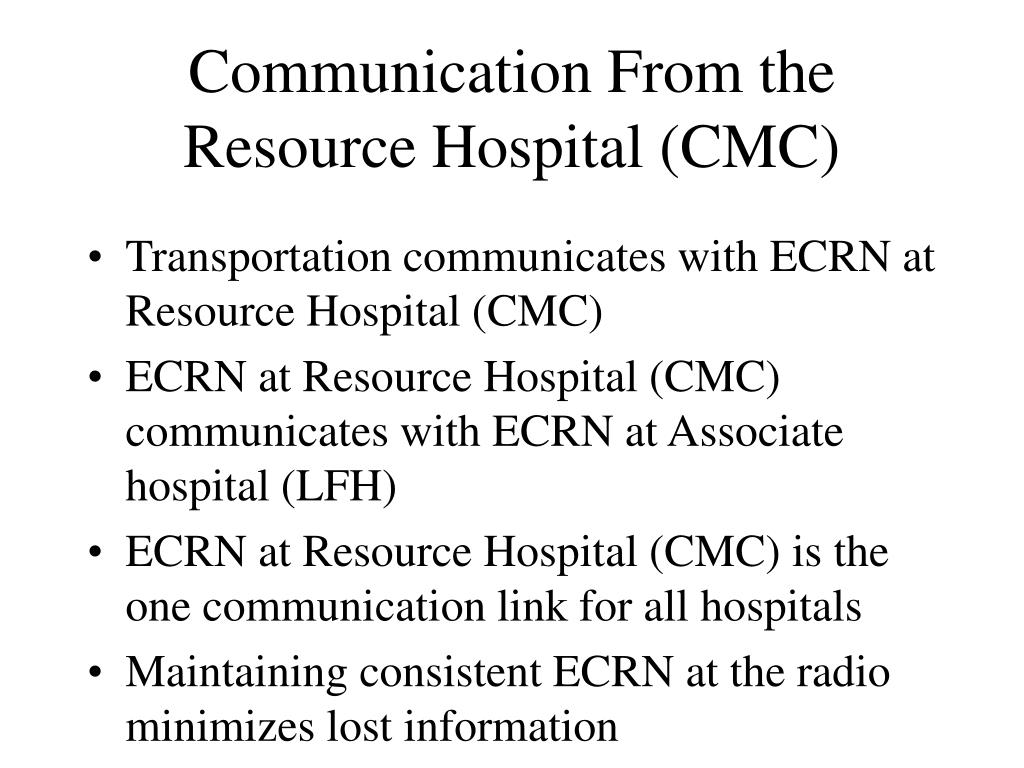Communication From the Resource Hospital (CMC)