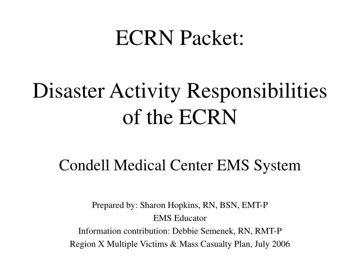 Ecrn packet disaster activity responsibilities of the ecrn