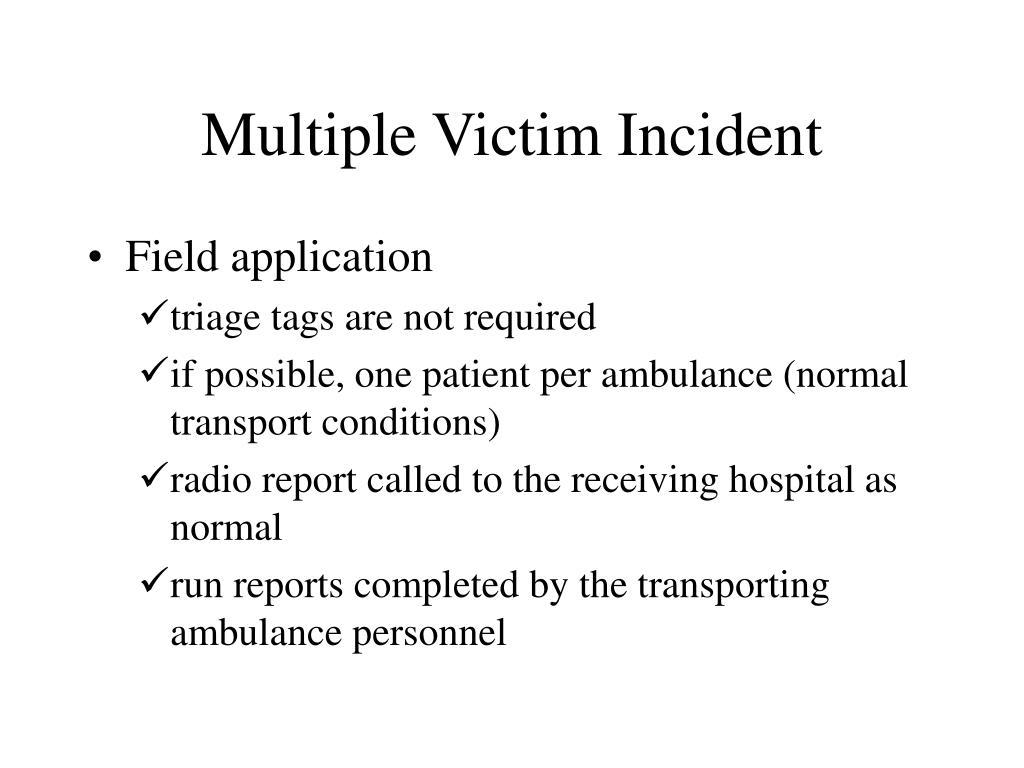 Multiple Victim Incident