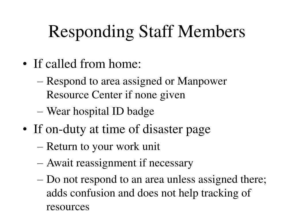 Responding Staff Members