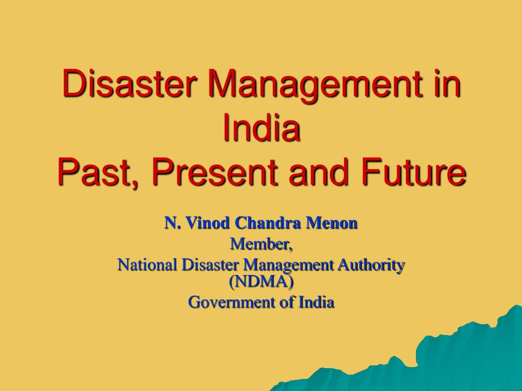 Ppt Of Disaster Management In India - Images All Disaster