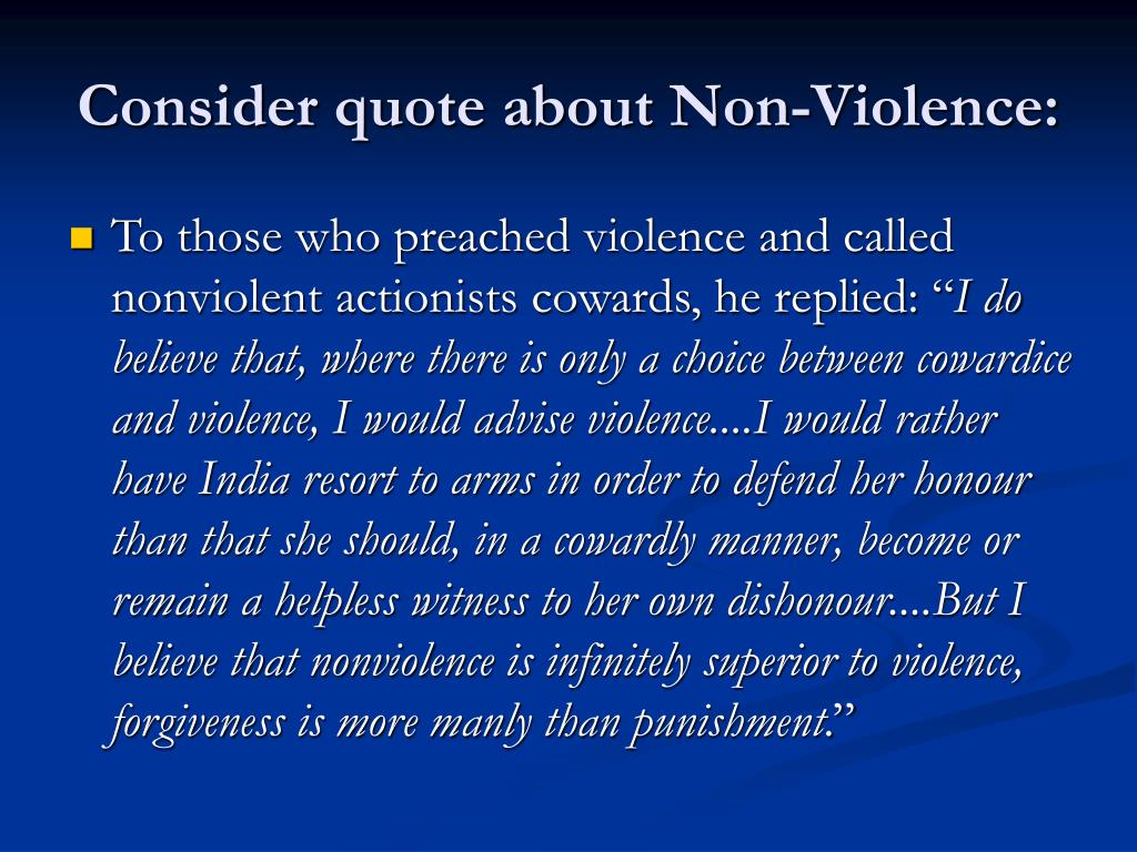 Consider quote about Non-Violence: