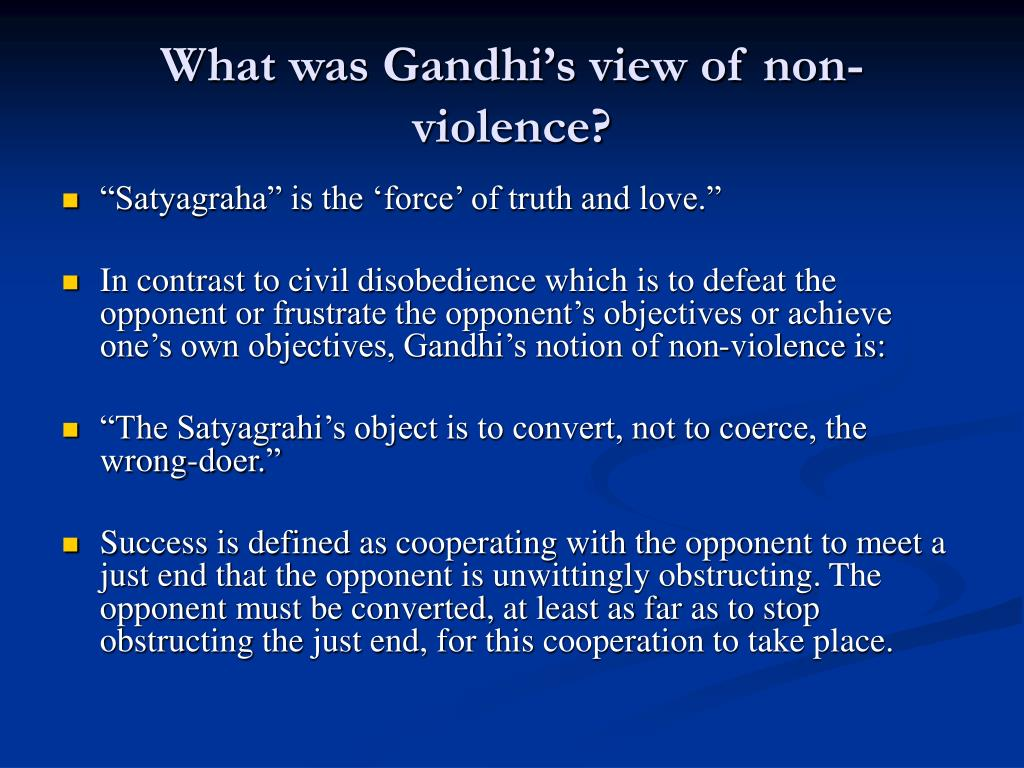 What was Gandhi's view of non-violence?