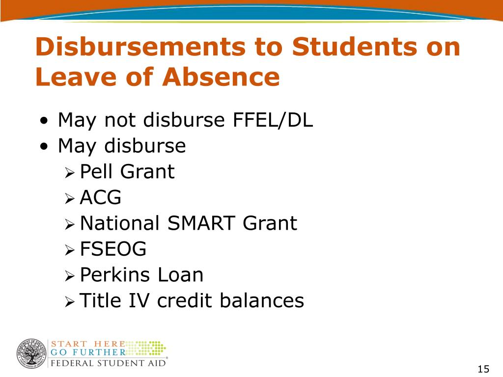 Disbursements to Students on Leave of Absence