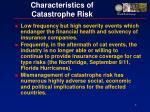 characteristics of catastrophe risk