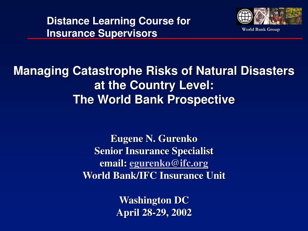 managing catastrophe risks of natural disasters at the country level the world bank prospective l.