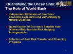 quantifying the uncertainty the role of world bank