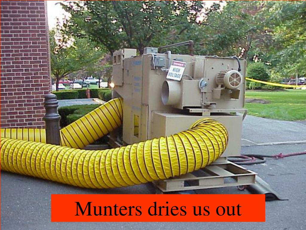 Munters dries us out