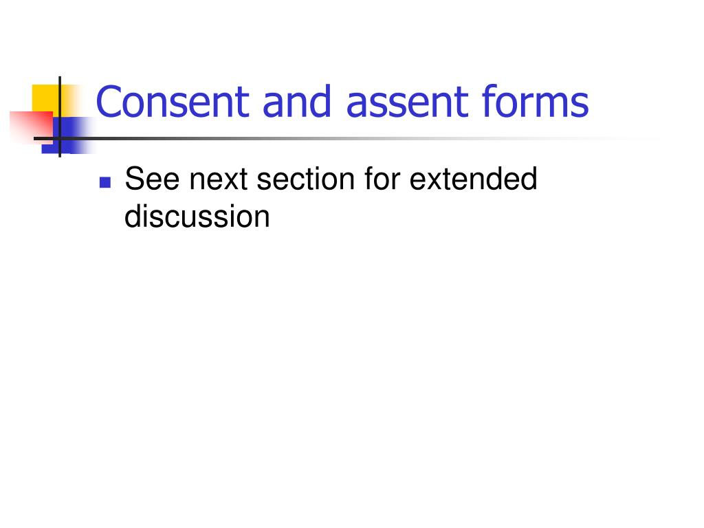 Consent and assent forms