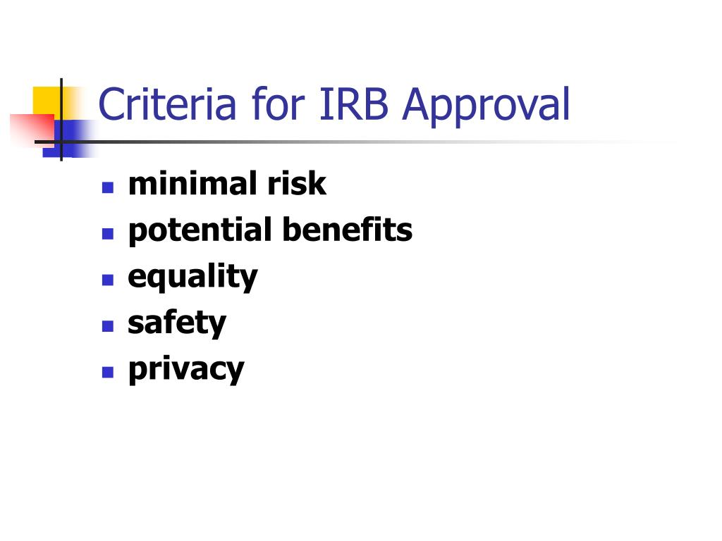 Criteria for IRB Approval