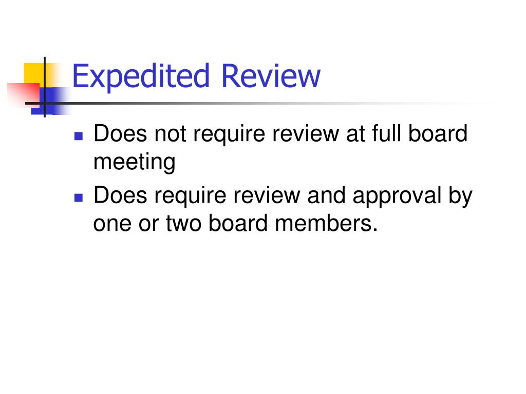 Expedited Review