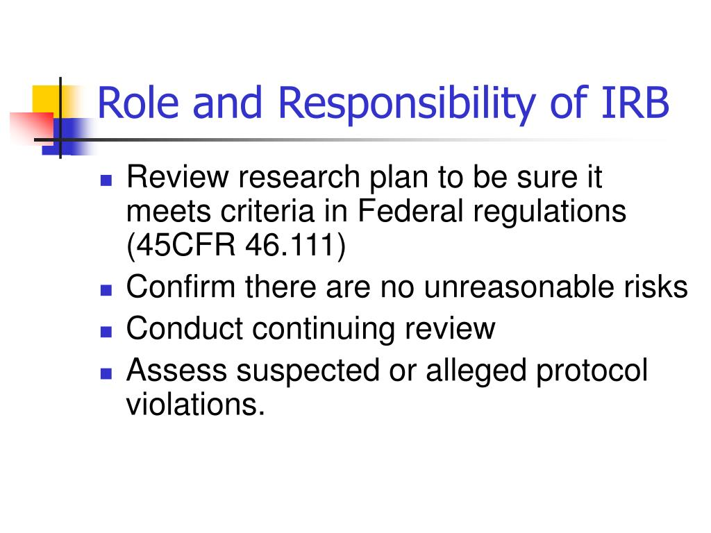 Role and Responsibility of IRB