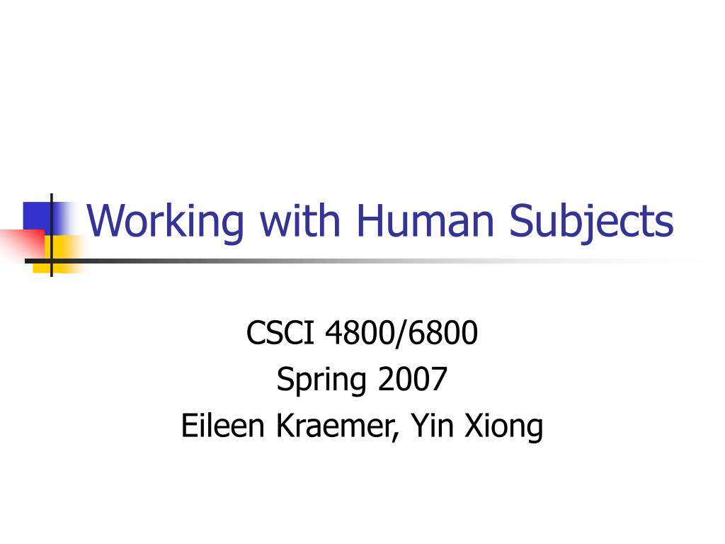Working with Human Subjects