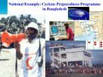 national example cyclone preparedness programme in bangladesh