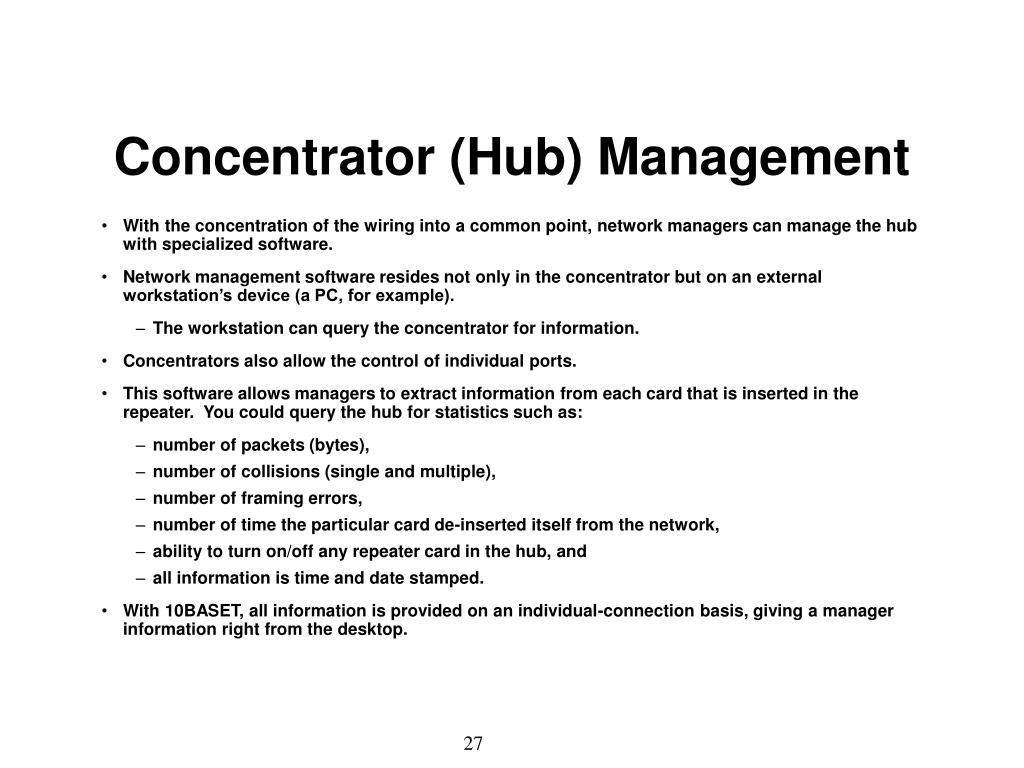 Concentrator (Hub) Management