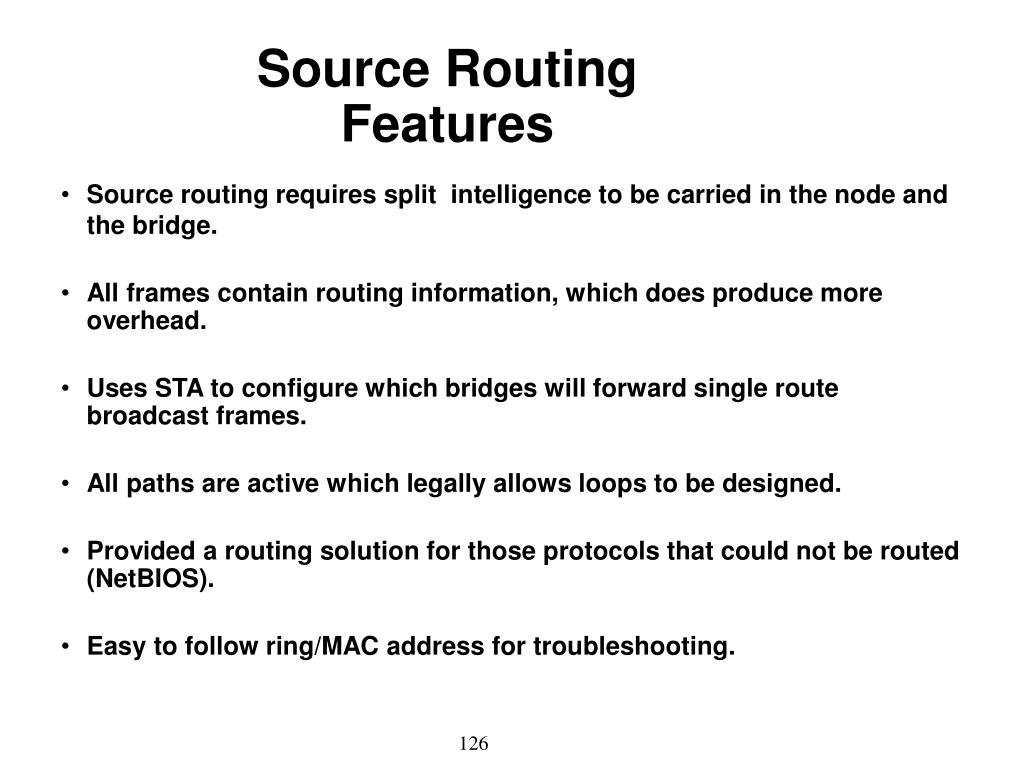 Source Routing Features