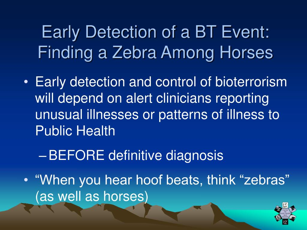 Early Detection of a BT Event:
