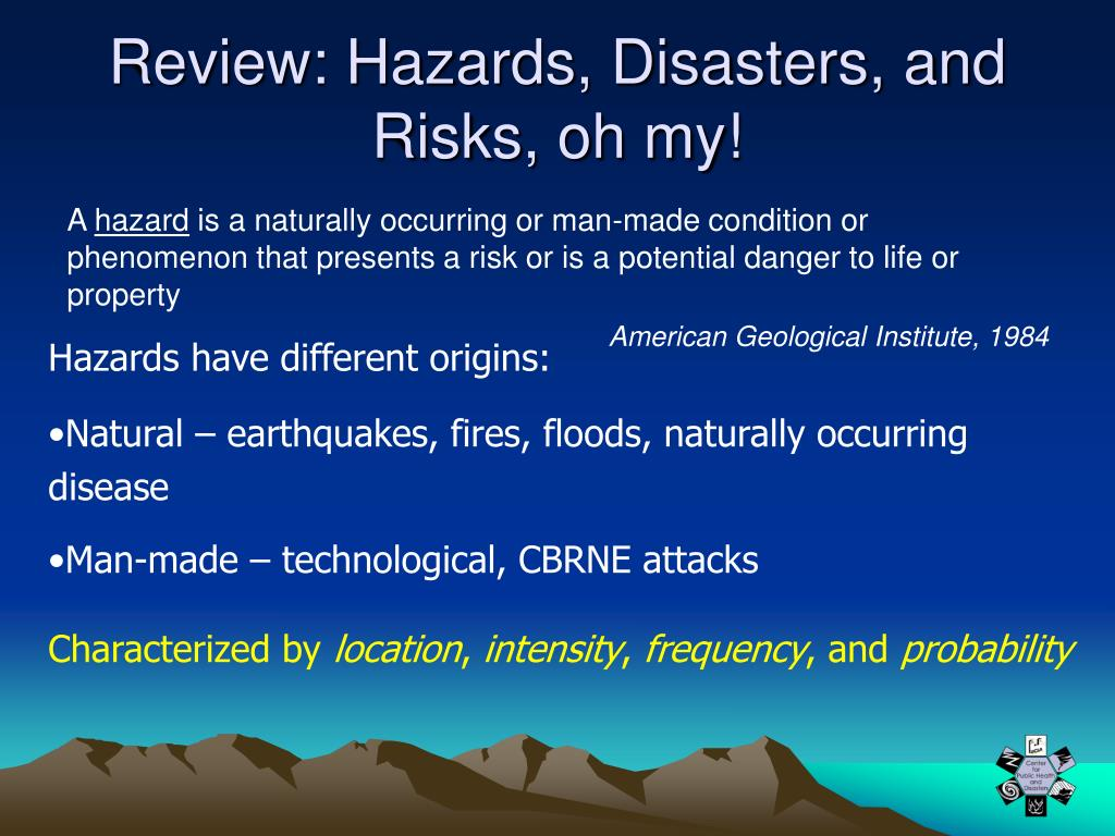 Review: Hazards, Disasters, and Risks, oh my!