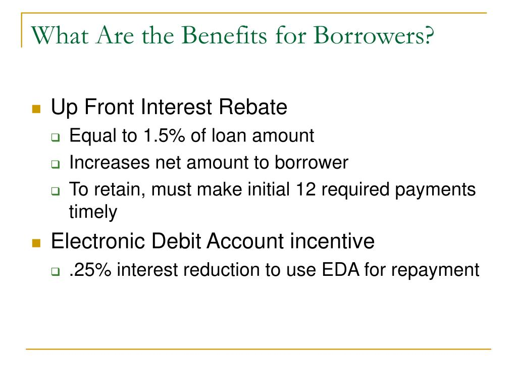 What Are the Benefits for Borrowers?