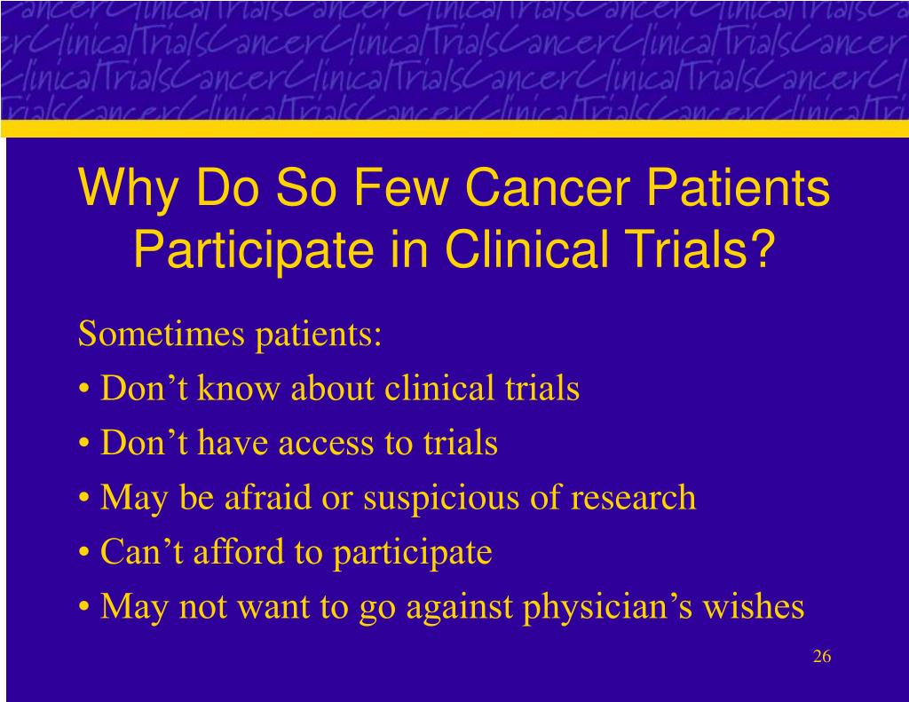 Why Do So Few Cancer Patients Participate in Clinical Trials?