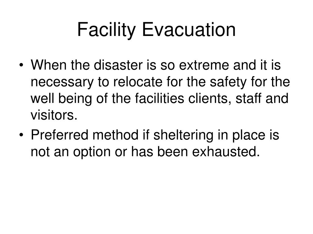 Facility Evacuation