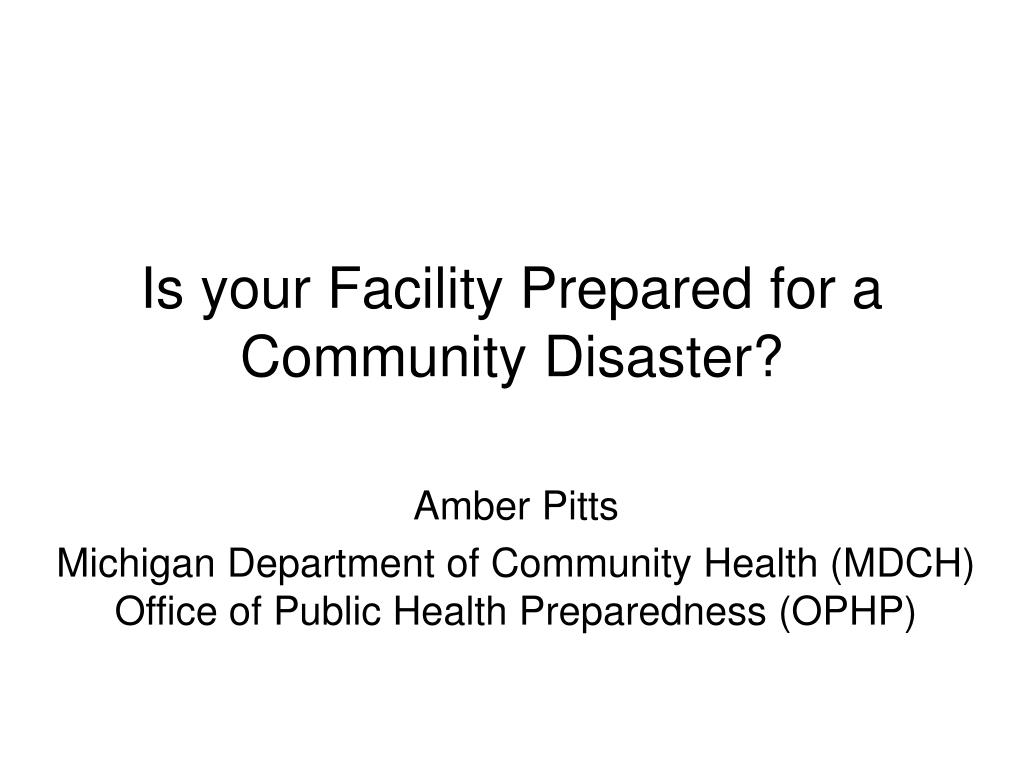 Is your Facility Prepared for a Community Disaster?