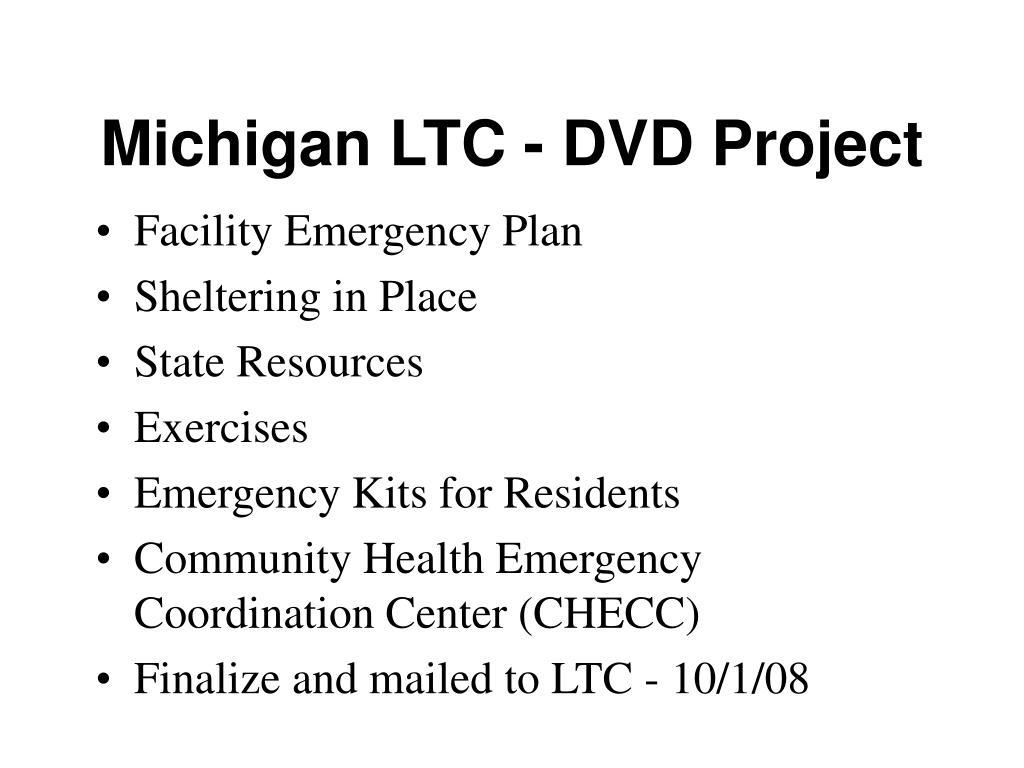 Michigan LTC - DVD Project