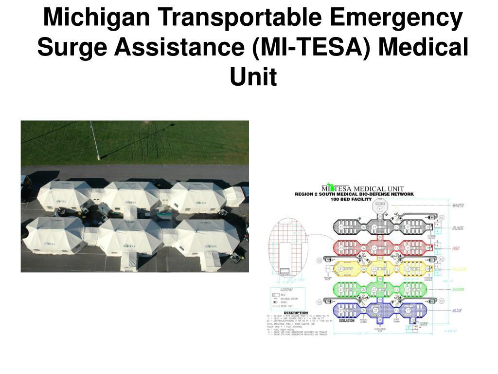 Michigan Transportable Emergency Surge Assistance (MI-TESA) Medical Unit