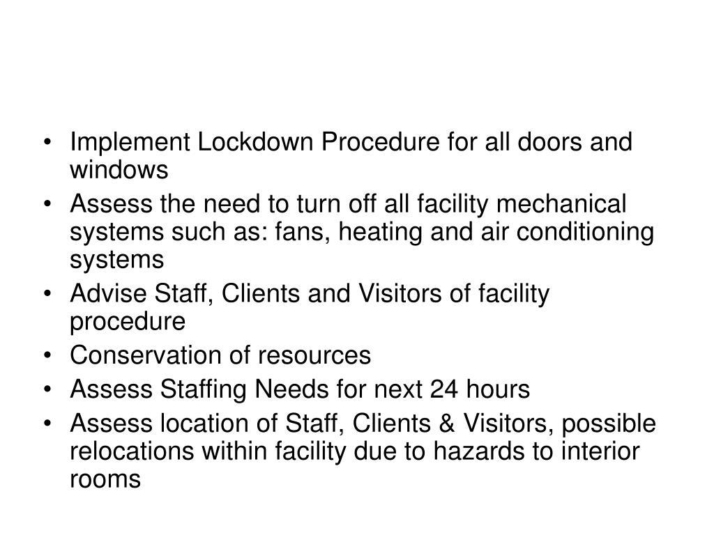Implement Lockdown Procedure for all doors and windows