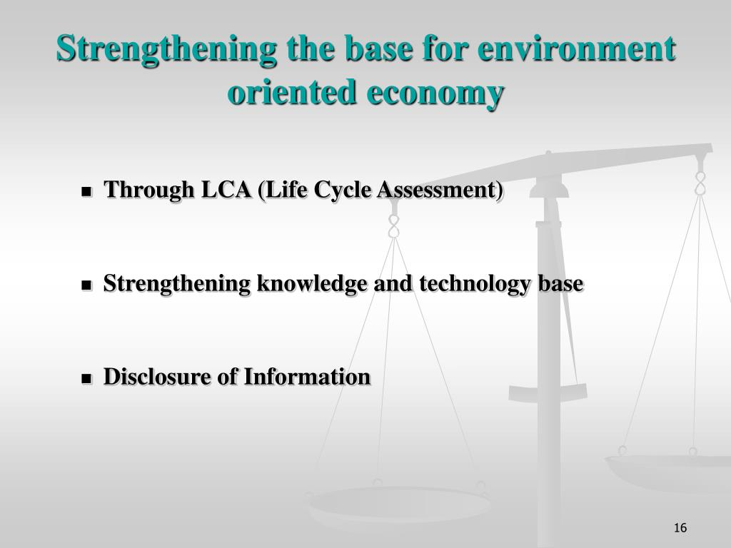 Strengthening the base for environment oriented economy