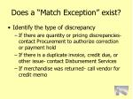 does a match exception exist