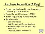 purchase requisition a req