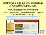 setting up a fed ex ups account as a vanderbilt department