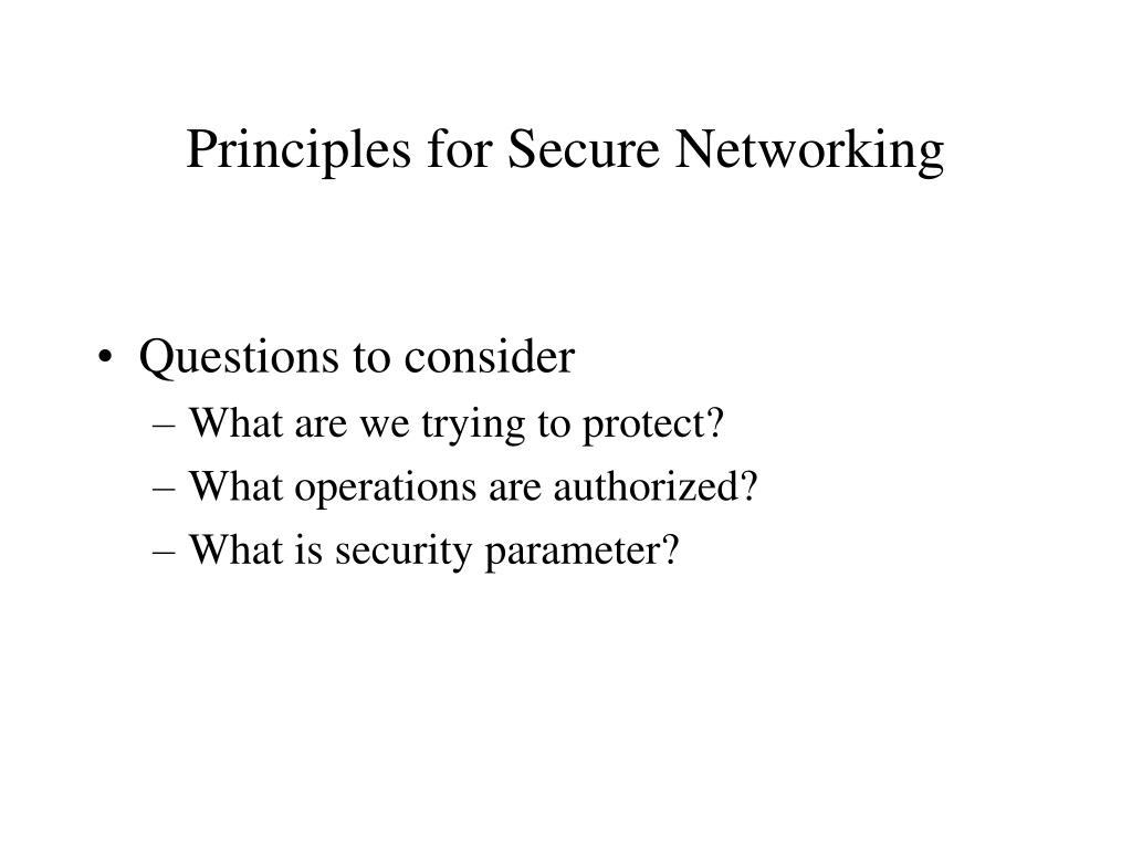 Principles for Secure Networking