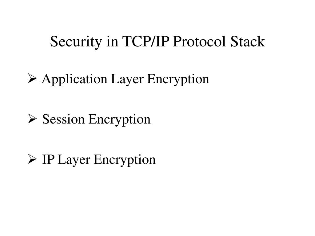 Security in TCP/IP Protocol Stack