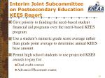 interim joint subcommittee on postsecondary education kees report