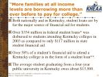 more families at all income levels are borrowing more than ever before to pay for college