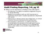 audit finding reporting 3 8 pg 35