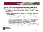equity skimming conditions appendix b pg 42 4340