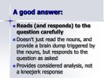 a good answer23