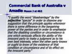commercial bank of australia v amadio mason j at 462
