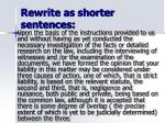 rewrite as shorter sentences