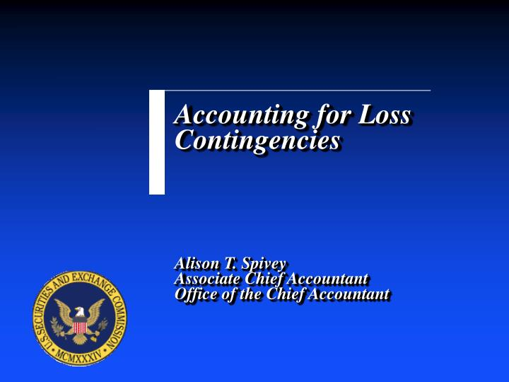 accounting for a loss contingency for