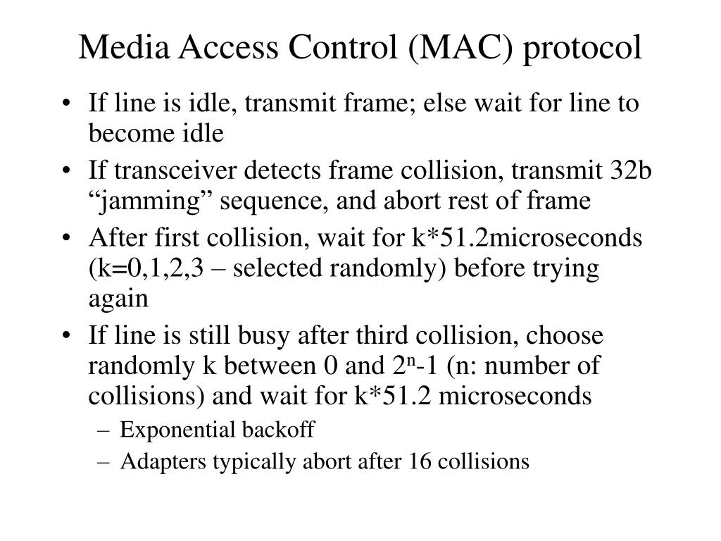 Media Access Control (MAC) protocol