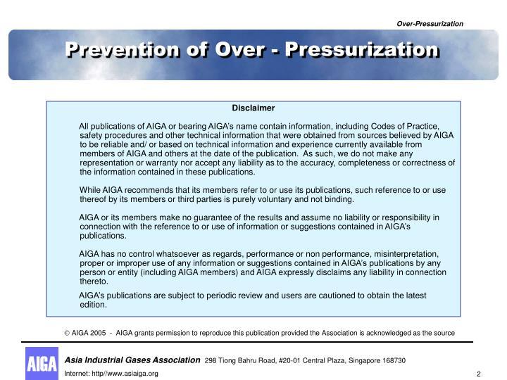 Prevention of over pressurization