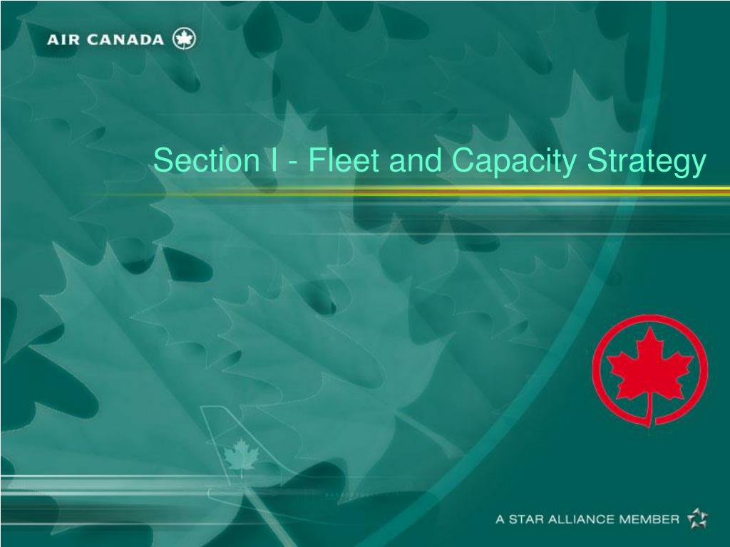 Section I - Fleet and Capacity Strategy