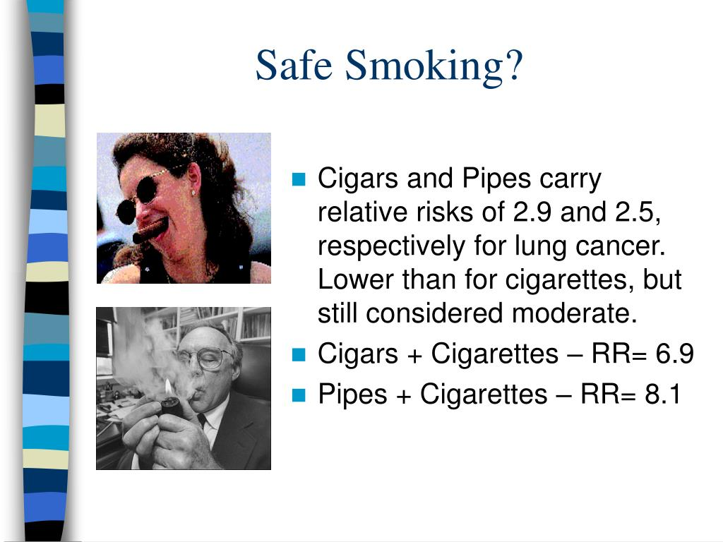 Safe Smoking?