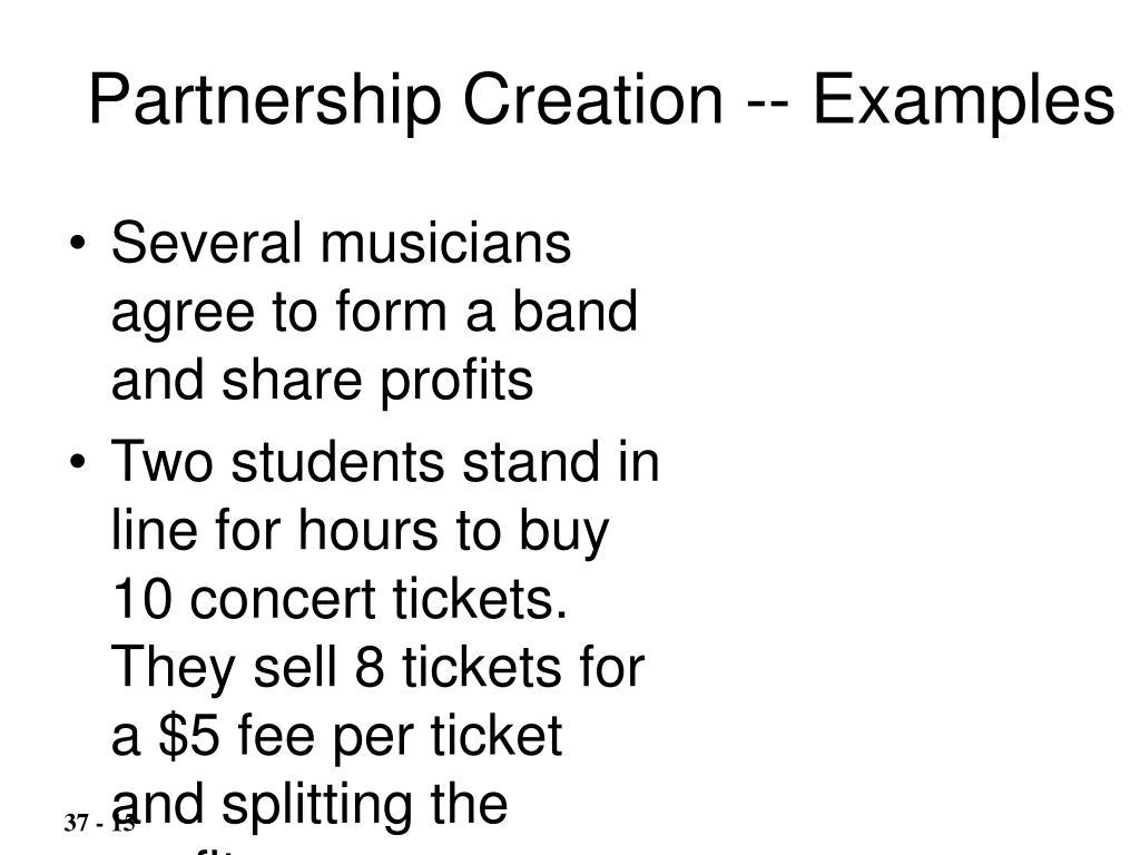 Partnership Creation -- Examples