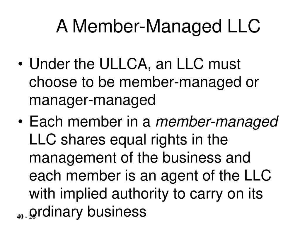 A Member-Managed LLC